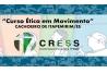 Inscrições abertas para o curso Ética em Movimento, em Cachoeiro de Itapemirim